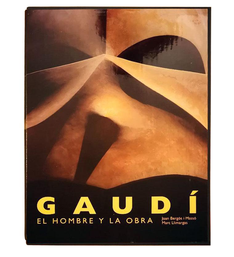 Gaudi, el hombre y la obra