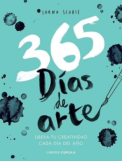 365 dias de arte. Libera tu creatividad cada dia del año