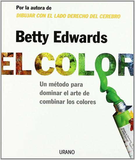 El color, manual para dominar el arte de combinar los colores